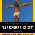 LA PASSIONE DI CRISTO – in streaming